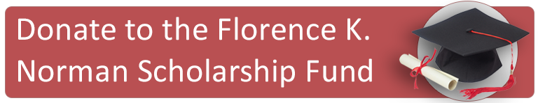 Donate to the Florence K. Norman Scholarship Fund